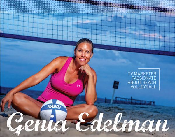 Genia Edelman: TV marketer passionate about beach volleyball
